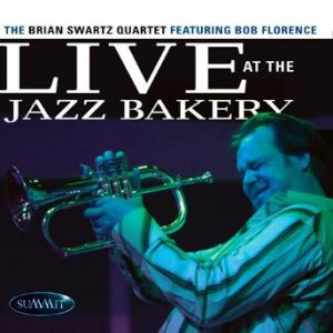 Live at the Jazz Bakery – Brian Swartz Quartet