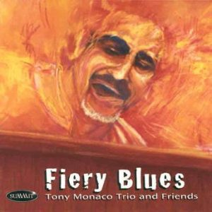 Fiery Blues – Tony Monaco