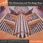 Classic Hymns – Tim Zimmerman and the King's Brass