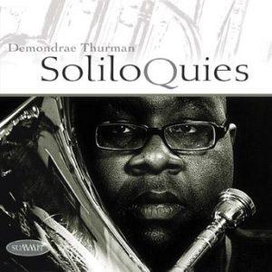 Soliloquies – Demondrae Thurman