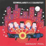 Swingin' Pool – Gomalan Brass Quintet