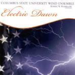 Electric Dawn - Columbus State University Wind Ensemble