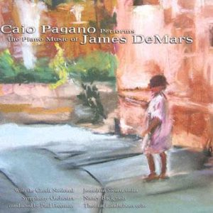 The Piano Music of James DeMars – Caio Pagano
