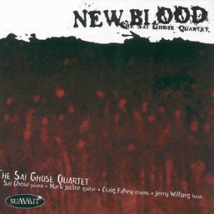 New Blood – Sai Ghose Quartet