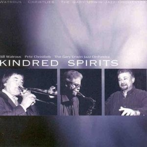 Kindred Spirits – Gary Urwin Jazz Orchestra