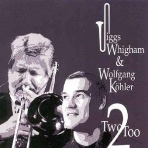 Two-Too – Jiggs Whigham