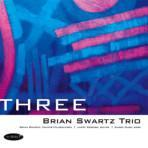 Three - Brian Swartz Trio