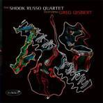 Featuring Greg Gisbert - the Shook-Russo Quartet