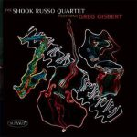 Featuring Greg Gisbert – the Shook-Russo Quartet