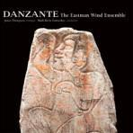 Danzante - Eastman Wind Ensemble