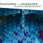 Fanfares and Passages - Atlantic Brass Quintet