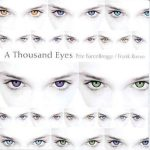 A Thousand Eyes – Pete BarenBregge
