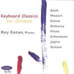 Keyboard Classics for Children - Roy Eaton