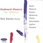 Keyboard Classics for Children – Roy Eaton