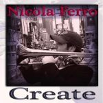 Create – Nicola Ferro