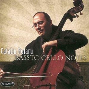 Bass*ic Cello Notes – Catalin Rotaru
