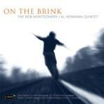 On the Brink - Bob Montgomery/Al Hermann Quintet