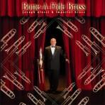 Bone-A-Fide Brass - Joseph Alessi and the Imperial Brass