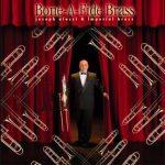 Bone-A-Fide Brass – Joseph Alessi and the Imperial Brass