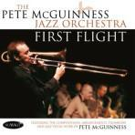 First Flight - Pete McGuinness Jazz Orchestra