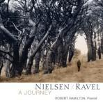 Nielsen/Ravel: A Journey - Robert Hamilton