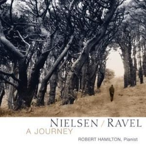 Nielsen/Ravel: A Journey – Robert Hamilton