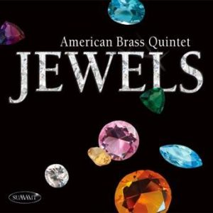 Jewels – American Brass Quintet