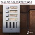 Classic Solos for Winds - University of New Mexico Wind Symphony