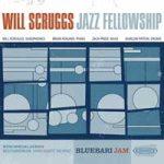 BlueBari Jam – Will Scruggs Jazz Fellowship