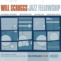 BlueBari Jam – Will Scruggs Jazz Fellowship
