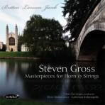 Masterpieces for Horn and Strings - Steven Gross