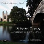 Masterpieces for Horn and Strings – Steven Gross