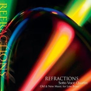 Refractions – Sotto Voce Quartet