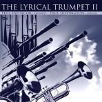 The Lyrical Trumpet II - Phil Snedecor and Paul Skevington