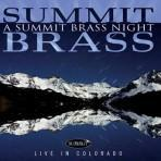 A Summit Brass Night - Summit Brass