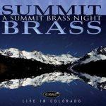 A Summit Brass Night – Summit Brass