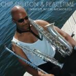 Imbued with Memories - Chip Shelton and Peacetime