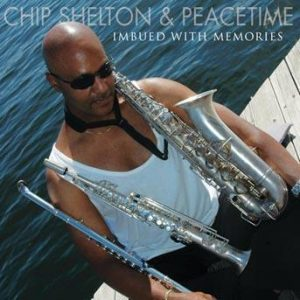 Imbued with Memories – Chip Shelton and Peacetime