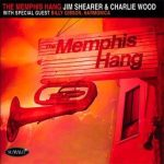 The Memphis Hang – Jim Shearer
