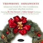 Trombone Ornaments - M. Dee Stewart & Fabio Sampo
