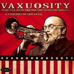 Vaxuosity – Mike Vax with the Ohlone Wind Orchestra
