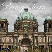 Baroque.horn – Steven Gross