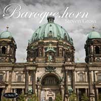 Baroque.horn – Steven Gross
