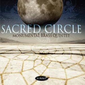 Sacred Circle – Monumental Brass Quintet