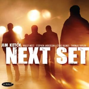 Next Set – Jim Ketch