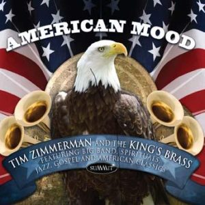American Mood – Tim Zimmerman and the King's Brass