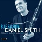 Blue Bassoon - Daniel Smith