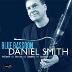 Blue Bassoon – Daniel Smith