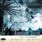 American Voices II: Sonatas – Mark Hetzler
