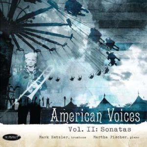 American Voices II: Sonatas – Mark Hetzler
